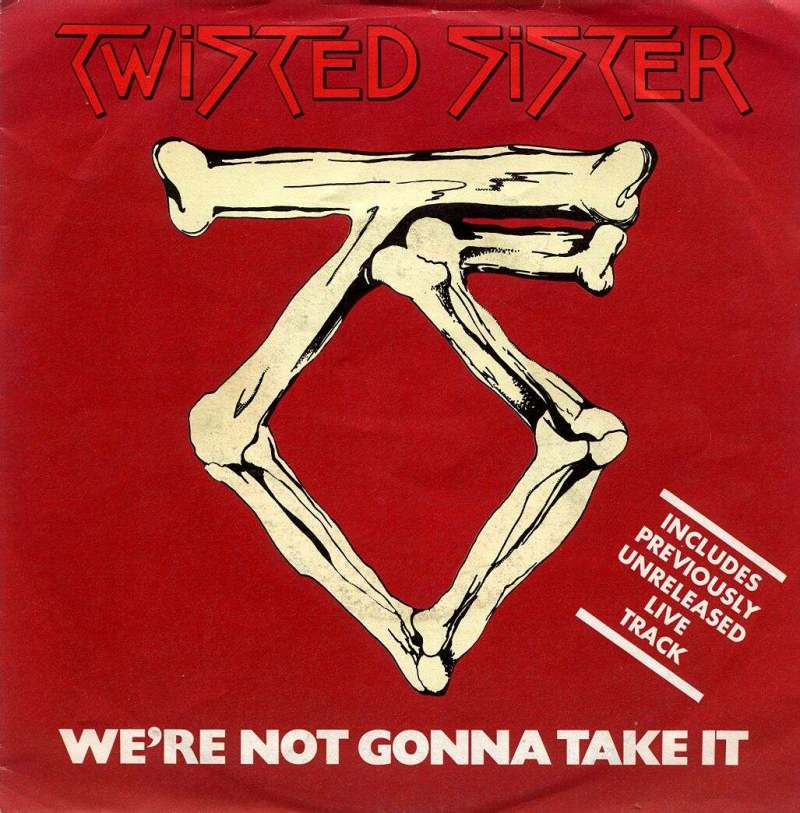 Twisted Sister-We're Not Gonna Take It01.jpg